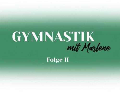 Gymnastik mit Marlene – Folge II